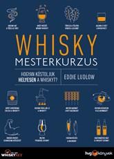 Whisky mesterkurzus
