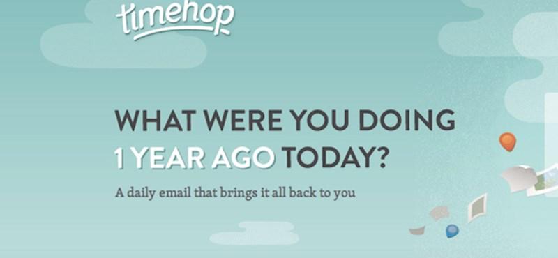 Timehop: Tudom, hogy mit tettél tavaly nyáron