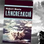 Könyv karácsonyra: Hubert Mania - Láncreakció