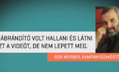 Ron Werber: Kiábrándító volt Ungár Péter videóját látni és hallani