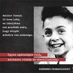 Josephet 12 évesen sterilizálták – sokkoló történetekkel emlékeznek a roma holokausztra