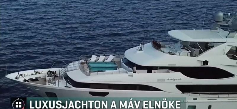 Egy mondattal megmagyarázták, mit keresett a MÁV-elnök egy 7 milliárdos luxusjachton