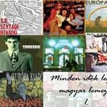 Minden idők legjobb magyar lemezei – hvg.hu Top 30 (1. rész)
